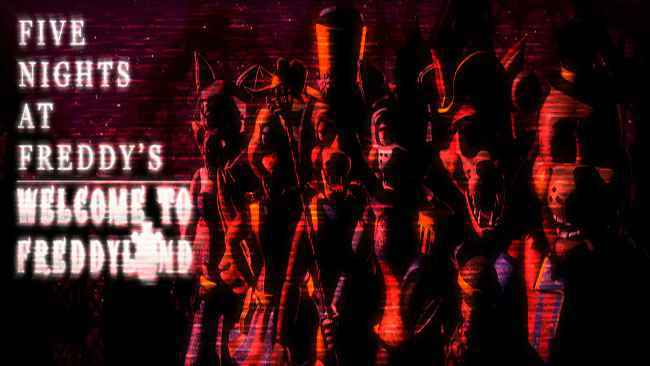 Five Nights at Freddy's: Welcome to Freddyland Free Download