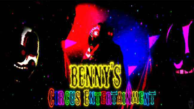 Benny's Circus Entertainment (Official) Free Download