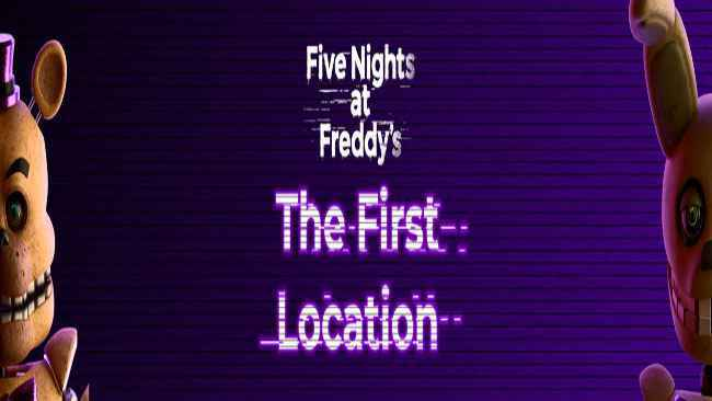 Five Nights at Freddy's: The First Location Free Download