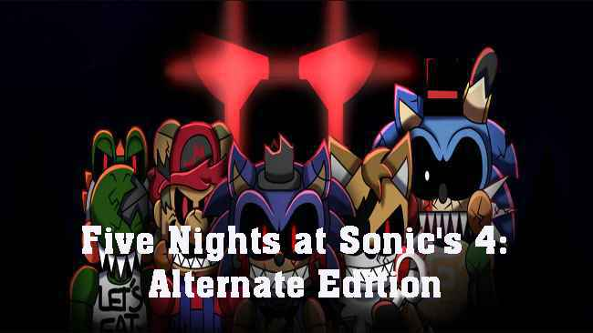 Five Nights at Sonic's 4: Alternate Edition Free Download