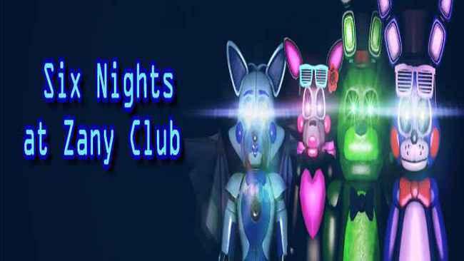 Six Nights at Zany Club Free Download