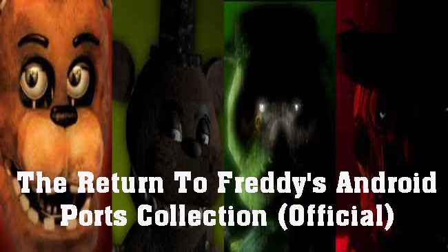 The Return To Freddy's Android Ports Collection (Official) Free Download